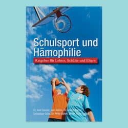 Schulsport und Hämophilie